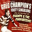 GREG CHAMPION'S FOOTY SINGALONG